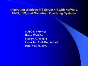 Integrating Windows NT Server 4.0 with NetWare, UNIX, IBM, and