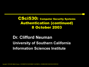 Dr. Clifford Neuman University of Southern California Information