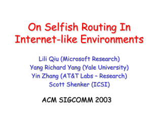 On Selfish Routing In Internet