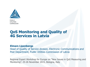QoS Monitoring and Quality of 4G Services in Latvia
