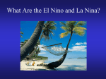 What are the El Nino and La Nina?