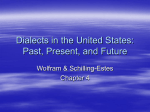Dialects in the United States: Past, Present, and Future