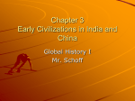 Chapter 3 Early Civilizations in India and China
