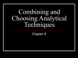Combining and Choosing Analytical Techniques