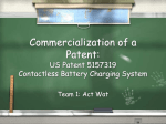 Commercialization of a Patent: US Patent 5929598 Magnetic Charger