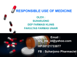 RESPONSIBLE USE OF MEDICINE