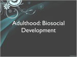 11-21 Adult Biosocial Development