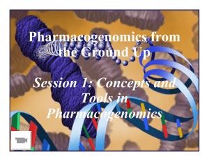 Concepts and Tools in Pharmacogenomics