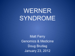 Matt Ferry - Werner Syndrome