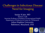 Challenges in Infectious Disease: Need for Imaging