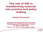 38. The role of OIE in transforming science into practise and policy making