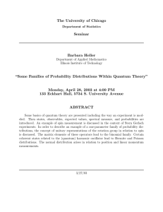 Some Families of Probability Distributions Within Quantum Theory
