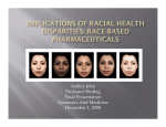 Ashley John - Implications of Racial Health Disparities: Race-based Pharmaceuticals