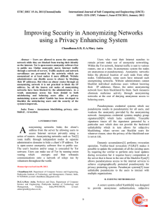 Improving Security in Anonymizing Networks using a Privacy Enhancing System