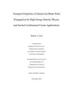Transport Properties of intense Ion Beam Pulse Propagation for High Energy Density Physics and Inertial Confinement Fusion Application