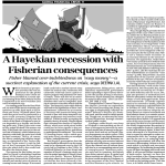 Global Financial Crisis V: A Hayekian recession with Fisherian consequences