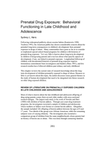 Prenatal Drug Exposure: Behavioral Functioning in Late Childhood and Adolescence