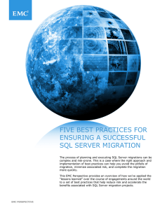 FIVE BEST PRACTICES FOR ENSURING A SUCCESSFUL SQL SERVER MIGRATION