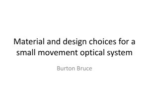 Material and design choices for a small movement +