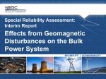 Effects from Geomagnetic Disturbances on the Bulk Power System Special Reliability Assessment: