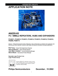 APPLICATION NOTE AN255-02 I²C / SMBus REPEATERS, HUBS AND EXPANDERS