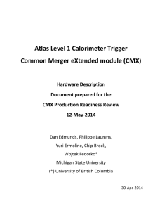 Atlas Level 1 Calorimeter Trigger Common Merger eXtended module (CMX) Hardware Description