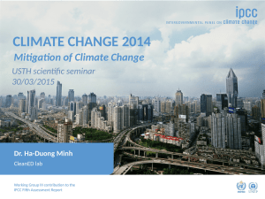 CLIMATE CHANGE 2014 Mitigation of Climate Change USTH scientific seminar 30/03/2015
