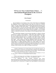 """If You Are Not a United States Citizen . . ."": International Requirements in the Arrest of Foreigners"