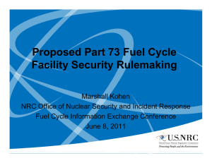 Proposed Part 73 Fuel Cycle Facility Security Rulemaking