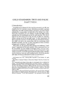 GOLD STANDARDS: TRUE AND FALSE Joseph T. Salerno I. Introduction