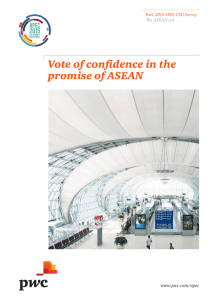 Vote of confidence in the promise of ASEAN www.pwc.com/apec The ASEAN cut