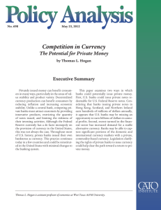 Competition in Currency The Potential for Private Money Executive Summary