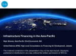Infrastructure Financing in the Asia-Pacific •