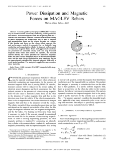 Zahn, M. Power Dissipation and Magnetic Forces on MAGLEV Rebars, IEEE Transactions on Magnetics, Vol. 33, No. 2, March 1997, pp. 1021-1036