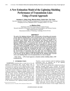 Li, J. Q. Yang, W. Sima, C. Sun, T. Yuan, and M. Zahn, A New Estimation Model on the Lightning Shielding Performance of Transmission Lines Using a Fractal Approach, accepted for publication, IEEE Transactions on Dielectrics and Electrical Insulation