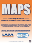 This facility utilizes the Michigan Automated Prescription System