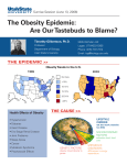 The Obesity Epidemic: Are Our Tastebuds to Blame? Timothy Gilbertson, Ph.D.