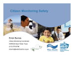 Citizen Monitoring Safety Erick Burres Citizen Monitoring Coordinator SWRCB-Clean Water Team