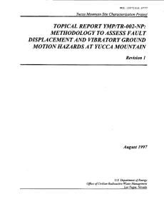 TOPICAL REPORT YMPITR-002-NP: METHODOLOGY TO ASSESS FAULT DISPLACEMENTAND VIBRATORY GROUND