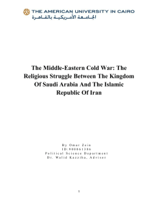 The Middle-Eastern Cold War: The Religious Struggle Between The Kingdom