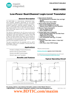 MAX14595 Low-Power Dual-Channel Logic-Level Translator General Description EVALUATION KIT AVAILABLE