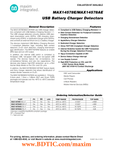 MAX14578E/MAX14578AE USB Battery Charger Detectors EVALUATION KIT AVAILABLE General Description