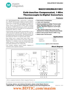 MAX31850/MAX31851 Cold-Junction Compensated, 1-Wire Thermocouple-to-Digital Converters General Description