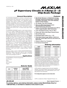 MAX6400–MAX6405 µP Supervisory Circuits in 4-Bump (2 2) Chip-Scale Package
