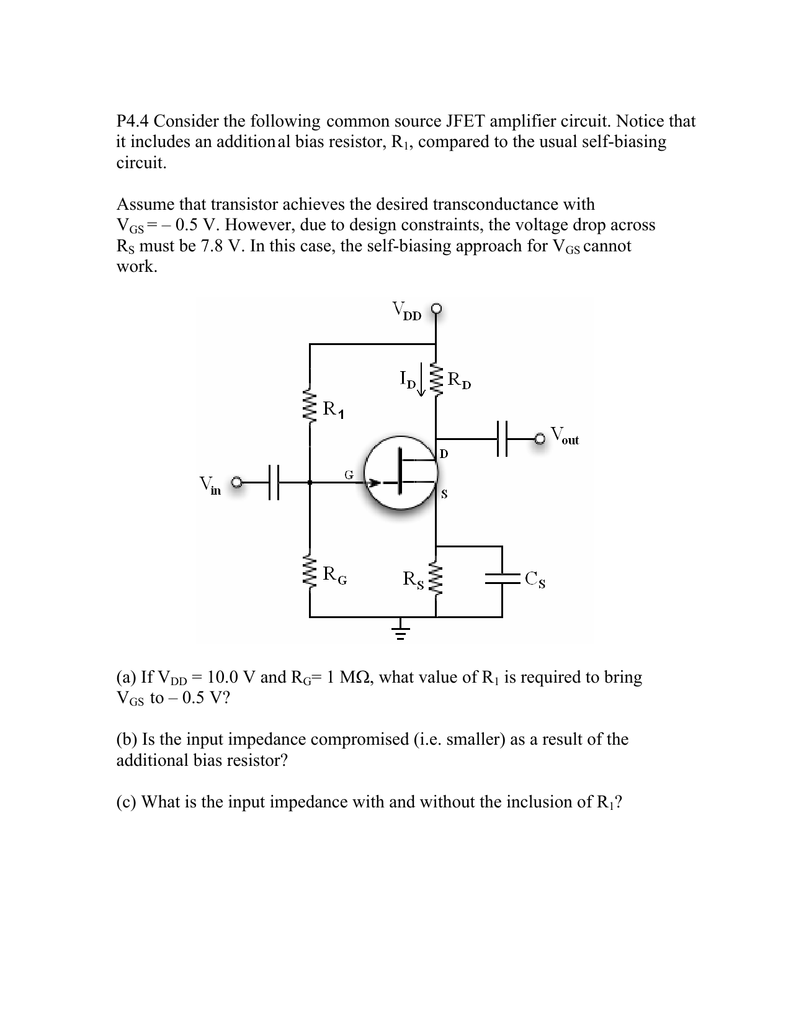 P44 Consider The Following Common Source Jfet Amplifier Circuit Analog Isolation Amplifiercircuit Diagram Notice It Includes An Additional Bias Resistor R