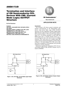AND8173/D Termination and Interface of ON Semiconductor ECL Devices With CML (Current