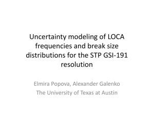 Uncertainty modeling of LOCA frequencies and break size resolution