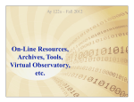 On-Line Resources, Archives, Tools, Virtual Observatory, etc.