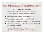 New Astronomy in a Virtual Observatory •