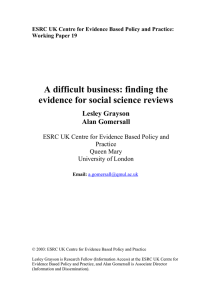 A difficult business: finding the evidence for social science reviews Lesley Grayson